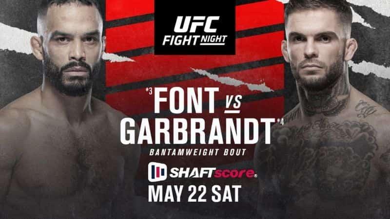 UFC Vegas 27 - Rob Font x Cody Garbrandt